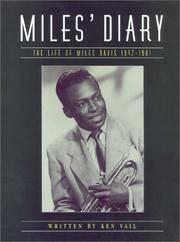 Miles' Diary: Life of Miles Davis 1947-1961