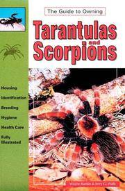 The Guide to Owning Tarantulas and Scorpions. Housing, identification, breeding, hygiene, health...
