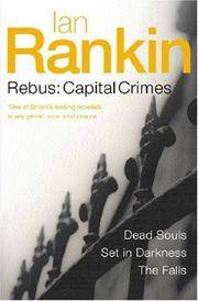 image of Rebus: Capital Crimes (Dead Souls/ Set in Darkness/ The Falls) (Inspector Rebus) by Ian Rankin (2004-04-01)