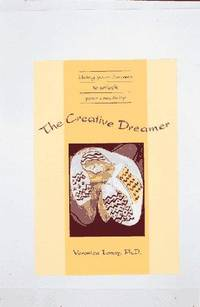 The Creative Dreamer Using Your Dreams to Unlock Your Creativity