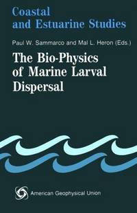The Bio-Physics of Marine Larval Dispersal