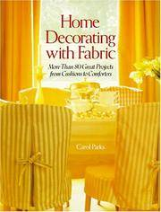 Home Decorating with Fabric More Than 80 Great Projects from Cushions to  Comforters