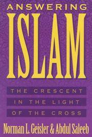 image of Answering Islam: The Crescent in Light of the Cross