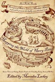 Mapping the World of the Sorcerer's Apprentice: An Unauthorized Exploration of the Harry...