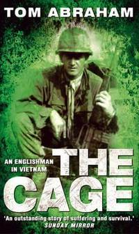 THE CAGE: AN ENGLISHMAN IN VIETNAM