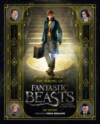 INSIDE THE MAGIC: THE MAKING OF FANTASTIC BEASTS AND WHERE TO FIND THEM.**