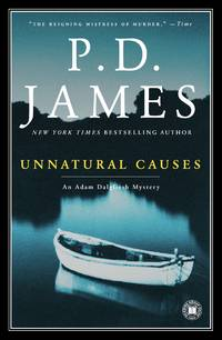 Unnatural Causes - Adam Dalgliesh vol. 3