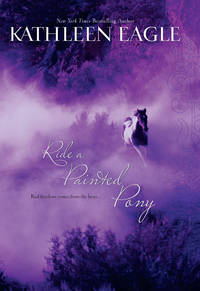 Ride A Painted Pony (MIRA Single Title Hardbacks)