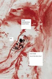 Leon Golub: Live & Die Like a Lion? (Drawing Papers)