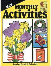 May, Monthly Activities