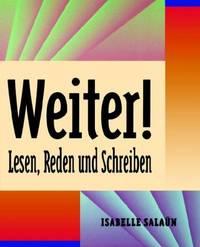 """Weiter! Lesen, Reden Und Schreiben"""""""