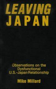 Leaving Japan: Observations on the Dysfunctional US-Japan Relationship