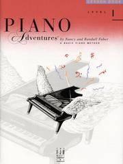 Piano Adventures: Lesson Book, Level 1
