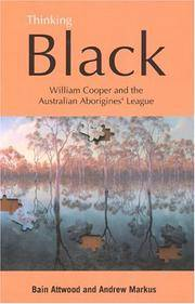 Thinking Black: William Cooper And The Australian Aborigines' League