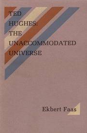 Ted Hughes: The Unaccommodated Universe