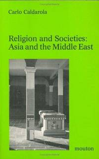 Religion and Societies: Asia and the Middle East.