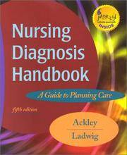 Nursing Diagnosis Handbook: A Guide to Planning Care, 5e by Betty J. Ackley MSN  EdS  RN - 2002-07-07 - from Books Express and Biblio.com