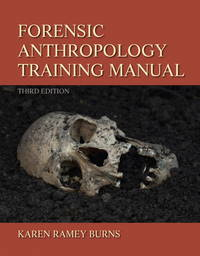 Forensic Anthropology Training Manual 3Ed (Pb 2013)