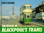 The Heyday of Blackpool's Trams