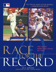 RACE FOR THE RECORD: The Great Home Run Chase of 1998