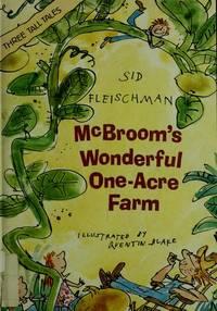 McBroom's Wonderful One-Acre Farm. Three Tall Tales