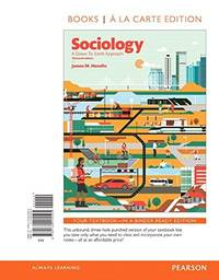image of Sociology: A Down-To-Earth Approach -- Books a la Carte (13th Edition)