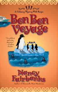 Bon Bon Voyage (Culinary Mysteries with Recipes, No. 9)