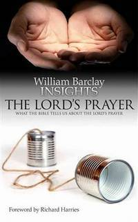 image of Lord's Prayer: What the Bible Tells Us About the Lord's Prayer (Insights)