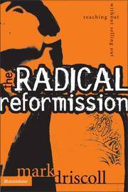 Radical Reformission: Reaching Out Without Selling Out