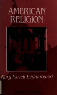 American Religion: A Cultural Perspective (Prentice-Hall Series in World Religions)