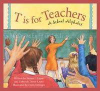 T is for Teachers: A School Alphabet