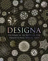 DESIGNA: Technical Secrets Of The Traditional Visual Arts (H)