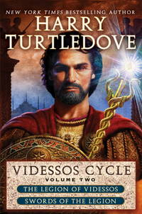 Videssos Cycle: Volume Two: Legion of Videssos and Swords of the Legion (The Videssos Cycle)