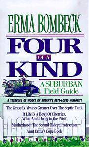 Four Of A Kind By Bombeck Erma Image Of Four Of A Kind A Suburban Field Guide Includes The Grass Is
