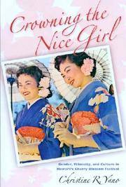 Crowning the Nice Girl  Gender, Ethnicity, and Culture in Hawai'i's Cherry  Blossom Festival