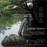 Infinite Spaces : The Art and Wisdom of the Japanese Garden