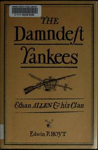 The Damndest Yankees : Ethan Allen & His Clan