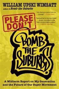 Please Don't Bomb the Suburbs