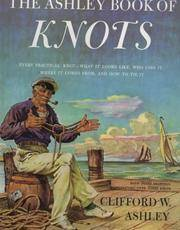 The Ashley Book of Knots by Clifford W. Ashley - Hardcover - 1993-03-06 - from Books Express and Biblio.com