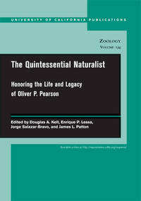 The Quintessential Naturalist: Honoring the Life and Legacy of Oliver P. Pearson