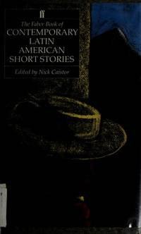 THE FABER BOOK OF CONTEMPORARY LATIN AMERICAN SHORT STORIES.