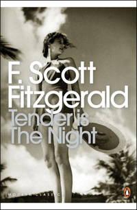 Tender is the Night: A Romance (Penguin Modern Classics)