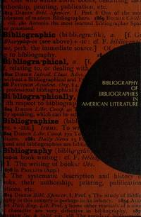 Bibliography of bibliographies in American literature,
