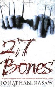 Twenty-Seven Bones by  Jonathan Nasaw - Paperback - 2004 - from N. G. Lawrie Books. (SKU: 13281)