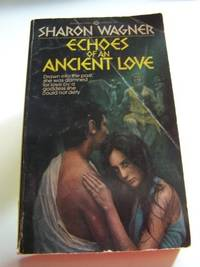 Echoes of an Ancient Love