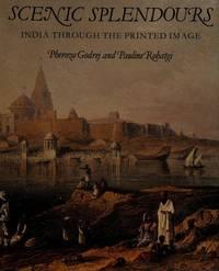SCENIC SPLENDOURS  India Through the Printed Image