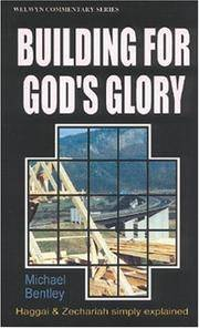 WCS Haggai & Zechariah: Building for Gods Glory (Welwyn Commentary)