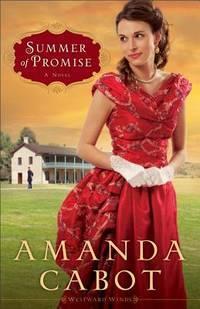 Summer of Promise (Westward Winds, Book 1) (Volume 1)