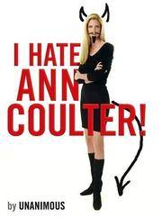 I Hate Ann Coulter