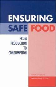 ENSURING SAFE FOOD FROM PRODUCTION TO CONSUMPTION